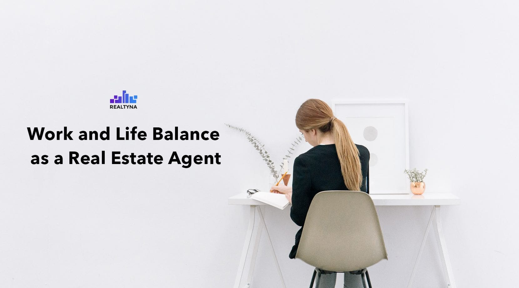 Life balance for Real Estate agents