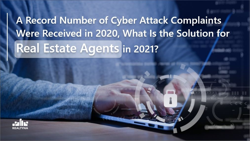 Cyber Attack Solutions for Real Estate Agents