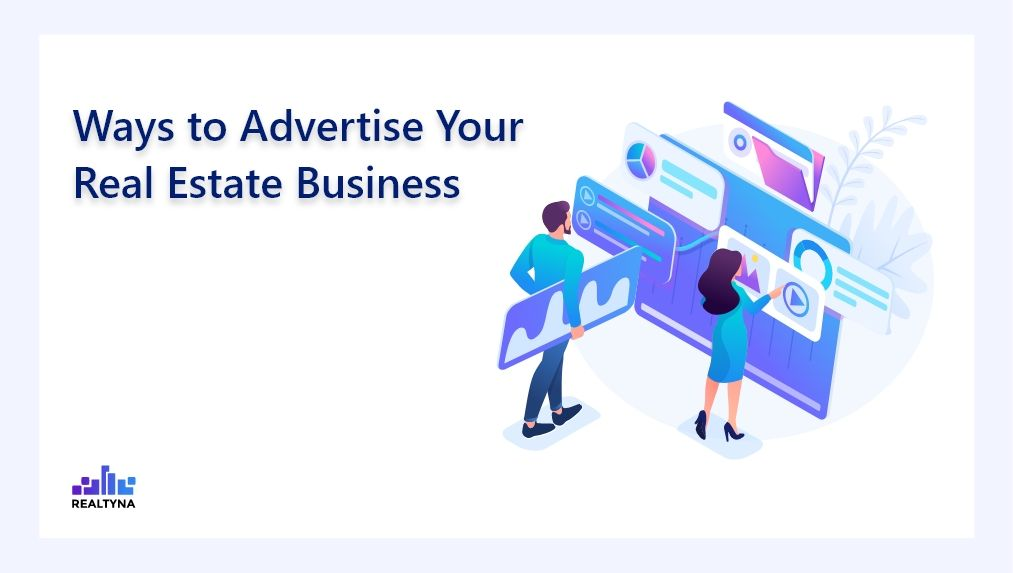Advertise Real Estate Business