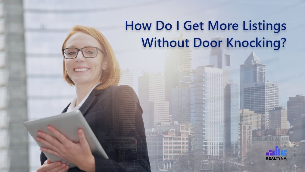 Listings without door knocking